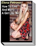How To Find And Marry A Girl Like Me