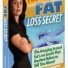 Top Secret Fat Loss Secret
