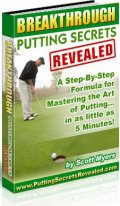 Breakthrough Putting Secrets Revealed by Scott Myers
