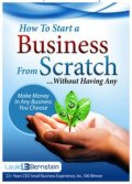 How to Start a Business from Scratch without Having Any