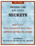 Frequent Flyer Elite Status Secrets