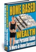 Fresh Opt in List/Home Based Wealth