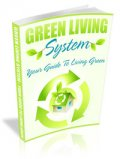 Green Living System: Your Guide To Save Money