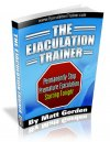 Ejaculation Trainer by Matt Gorden