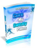 Cure My Sweaty Palms by Andy Goodman