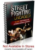 Street Fighting Uncaged