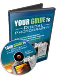 Your Guide to Digital Photography by Dan Feildman