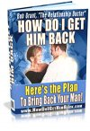 How Do I Get Him Back by Bob Grant