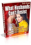 What Husbands Can't Resist by Bob Grant