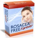 Rosacea Free Forever by Laura Taylor